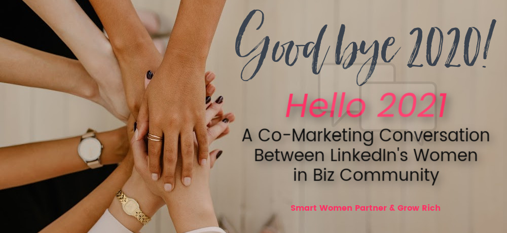 "Biz Women Invited to Collaborate on ""Goodbye 2020, Hello 2021"" LinkedIn Event"